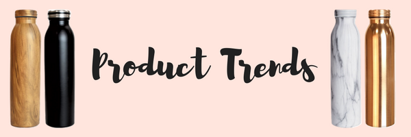 Product Trends